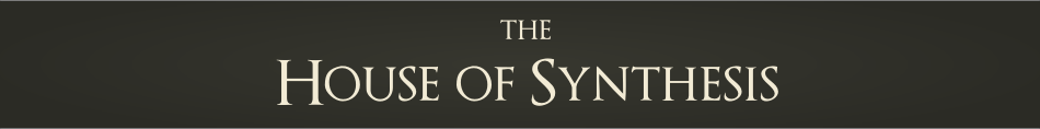 The House of Synthesis